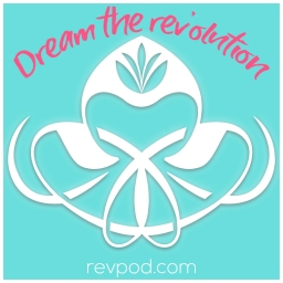 revpod - dream the rev